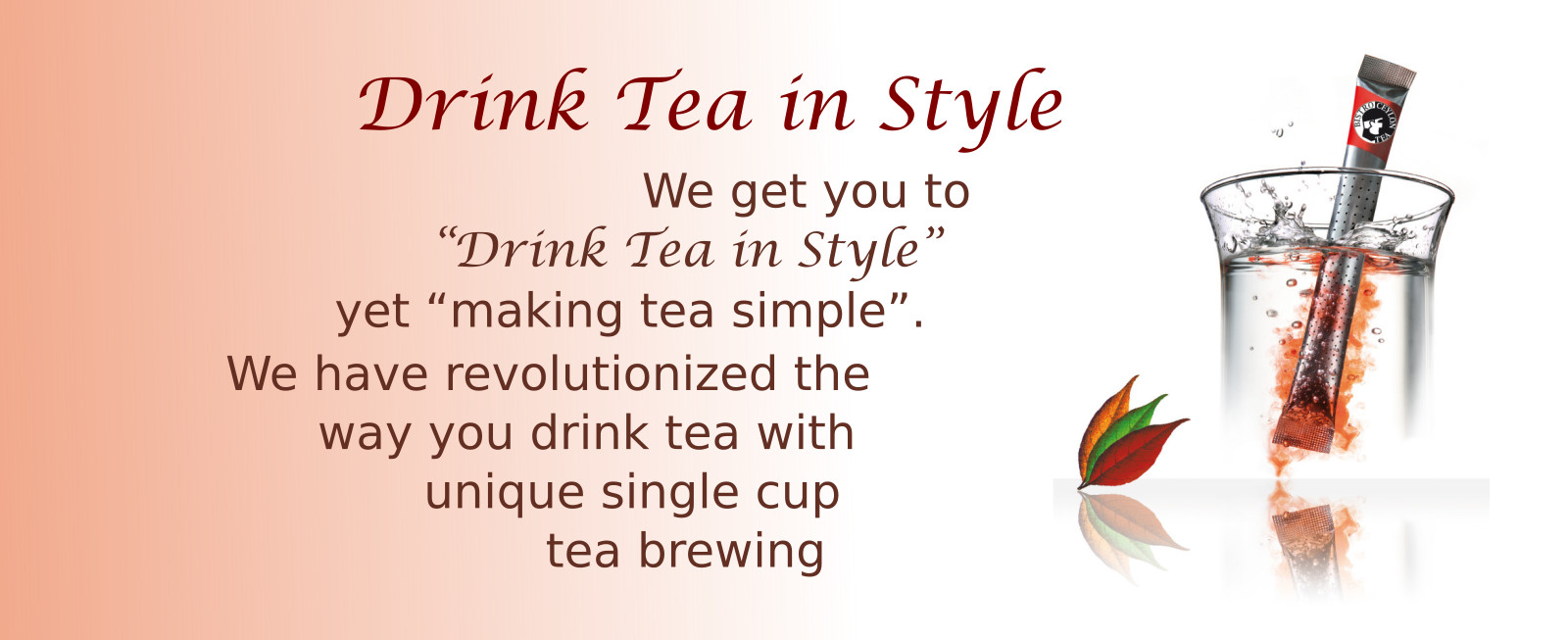 Drink tea in style